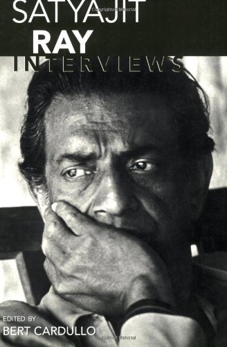 Satyajit Ray: Interviews (Conversations with Filmmakers)