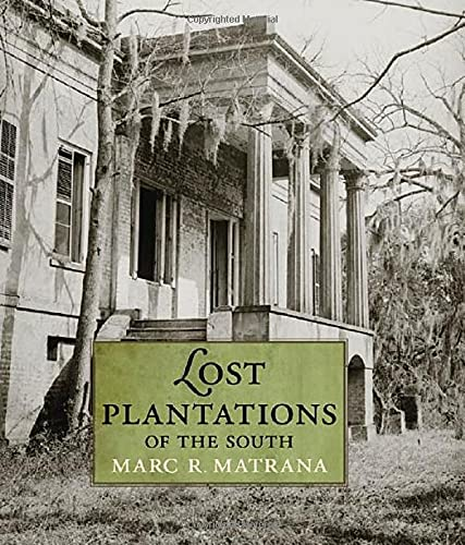 9781578069422: Lost Plantations of the South