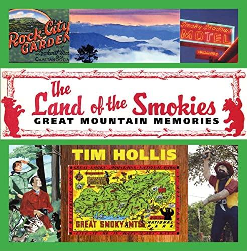 9781578069446: The Land of the Smokies: Great Mountain Memories
