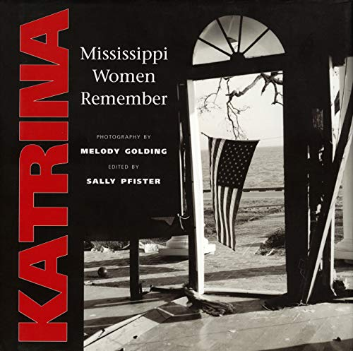 Katrina - Mississippi Women Remembere