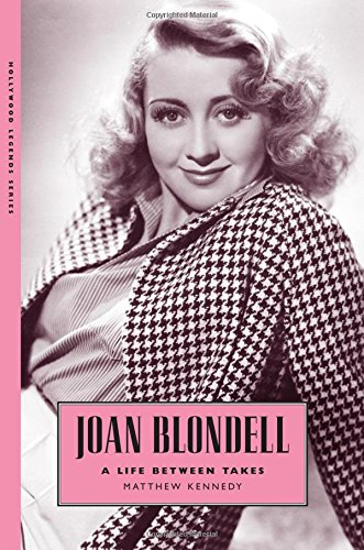 9781578069613: Joan Blondell: A Life Between Takes (Hollywood Legends)