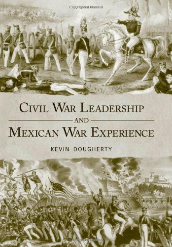 9781578069682: Civil War Leadership and Mexican War Experience