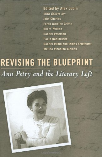 9781578069712: Revising the Blueprint: Ann Petry and the Literary Left