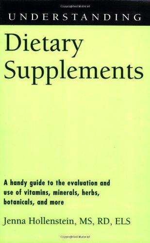 9781578069811: Understanding Dietary Supplements (Understanding Health and Sickness)
