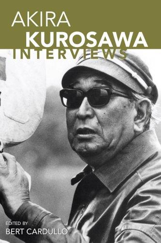 9781578069972: Akira Kurosawa: Interviews (Conversations With Filmmakers)