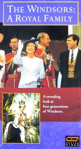 9781578078899: The Windsors: A Royal Family [VHS]