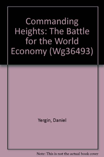 9781578079612: Commanding Heights: The Battle for the World Economy (Wg36493)