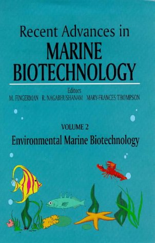9781578080120: Environmental Marine Biotechnology (Recent Advances in Marine Biotechnology) (v. 2)