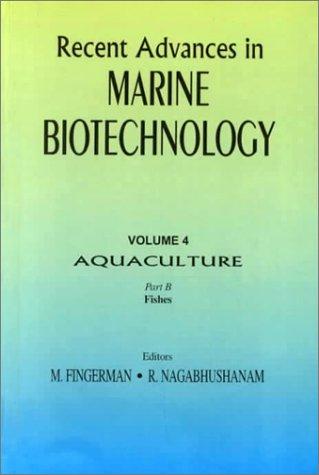 Recent Advances in Marine Biotechnology, Volume 4: Fingerman, Milton &