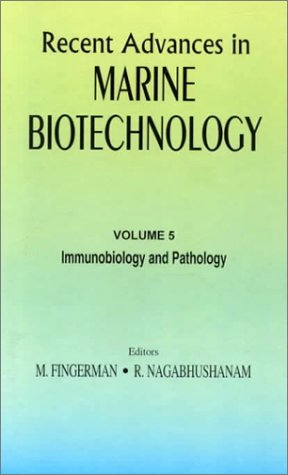 Immunobiology and Pathology (Recent Advances in Marine: Milton Fingerman
