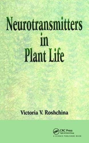 Neurotransmitters in Plant Life: V V Roshchina