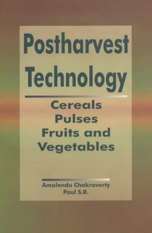 9781578081684: Postharvest Technology: Cereals, Pulses, Fruits and Vegetables