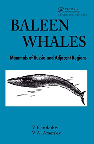Baleen Whales: Mammals of Russia and Adjacent: Vladimir Evgen?evich Sokolov