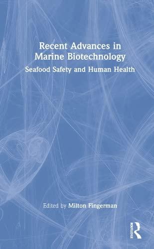 Recent Advances in Marine Biotechnology: Seafood Safety: Milton Fingerman