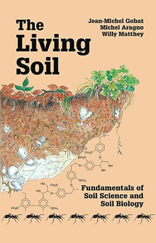 9781578082100: The Living Soil: Fundamentals of Soil Science and Soil Biology