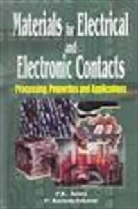 9781578082698: Materials for Electrical and Electronic Contacts: Processing, Properties, and Applications