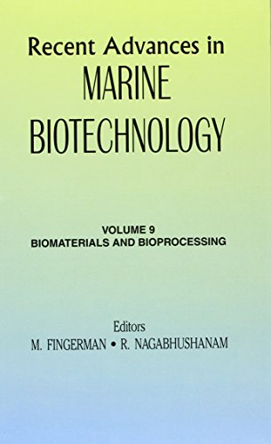 9781578082841: Recent Advances in Marine Biotechnology: Biomaterials and Bioprocessing: 9