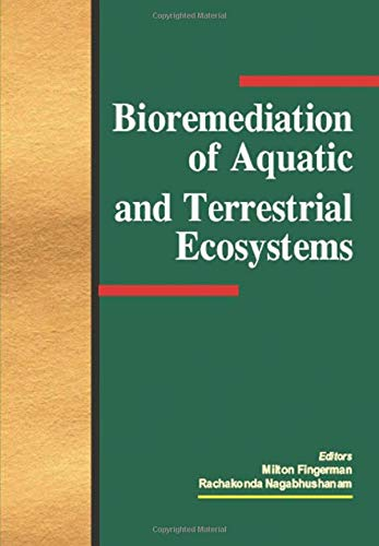 9781578083640: Bioremediation of Aquatic and Terrestrial Ecosystems