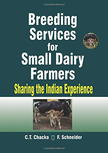 Breeding Services for Small Dairy Farmers: Sharing the Indian Experience: Chacko, C. T.