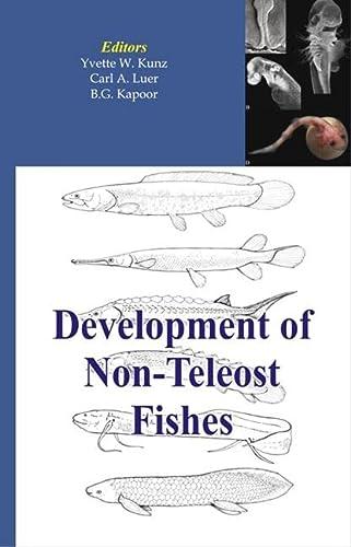 Development of Non-teleost Fishes: CRC Press