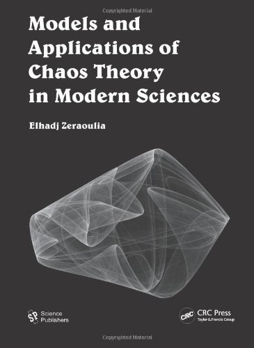 9781578087228: Models and Applications of Chaos Theory in Modern Sciences