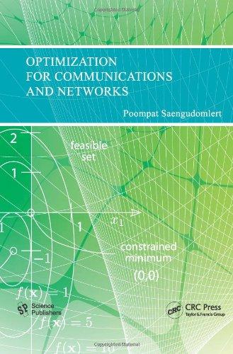 Optimization for Communications and Networks: Poompat Saengudomlert