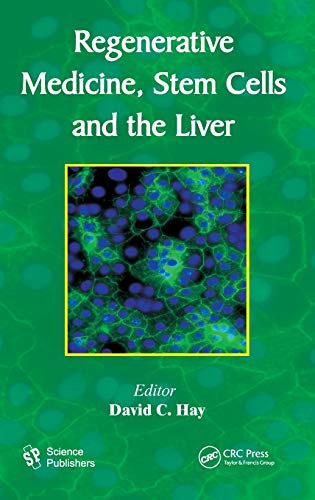 9781578087396: Regenerative Medicine, Stem Cells and the Liver