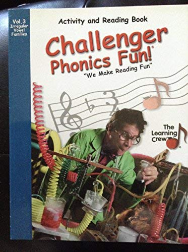 9781578120109: Challenger Phonics Fun - Activity and Reading Book - Vol 3 - Irregular Vowel Families
