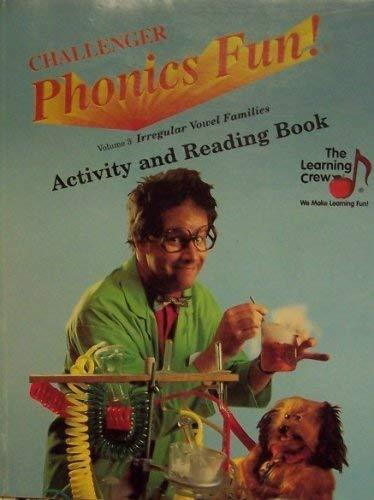 9781578120505: Challenger Phonics Fun Activity and Reading Book (Volume 3 Irregular Vowel Families)