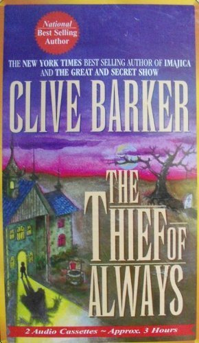 THE THIEF OF ALWAYS: Barker, Clive