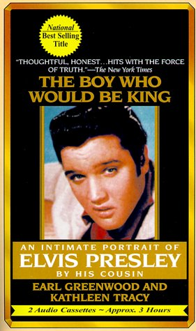 9781578150663: The Boy Who Would Be King: An Intimate Portrait of Elvis Presley