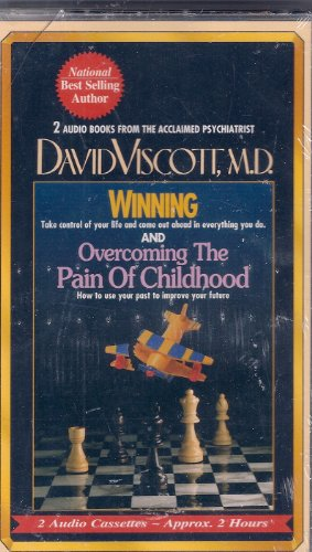 9781578151783: Winning/Overcoming the Pain of Childhood: Take Control of Your Life and Come Out Ahead in Everything You Do./How to Use Your Past to Improve Your Future