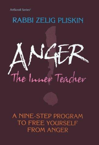 Anger: The Inner Teacher: Pliskin, Zelig