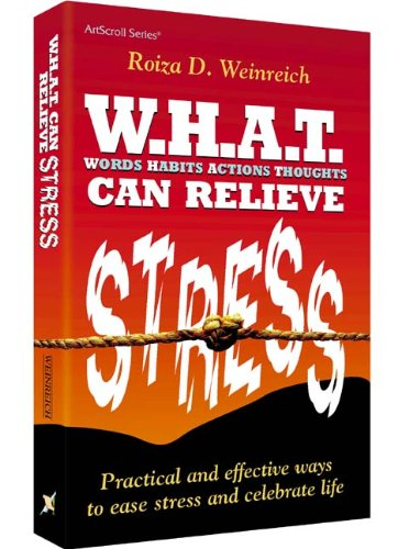 9781578192526: W.H.A.T. Can Relieve Stress