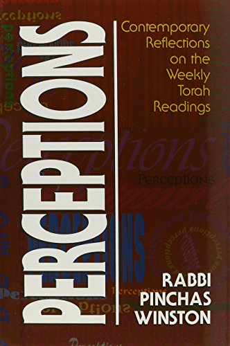 Perceptions: Contemporary reflections on the weekly Torah readings: Pinchas Winston