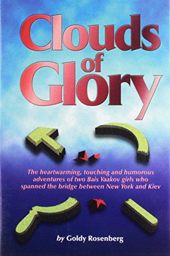 Clouds of Glory: Goldy Rosenberg