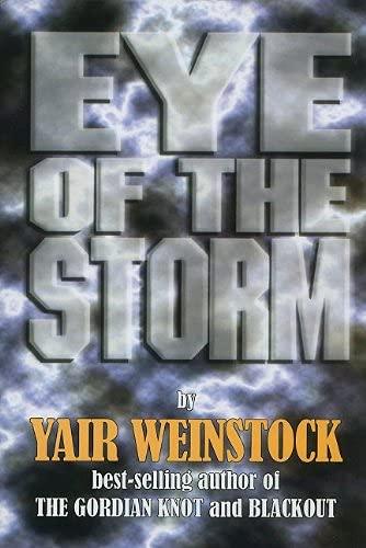 Artscroll: Eye Of The Storm: Yair Weinstock [Mar
