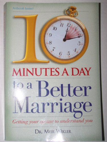 9781578193936: 10 Minutes A Day To a Better Marriage