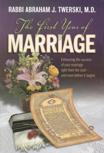 9781578194322: The First Year of Marriage: Enhancing the Success of Your Marriage Right from the Start - And Even Before It Begins