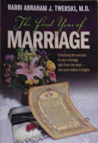 9781578194339: The First Year of Marriage: Enhancing the Success of Your Marriage Right from the Start - And Even Before It Begins