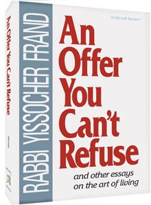 9781578194384: An Offer You Can't Refuse: And Other Essays on the Art of Living (Artscroll)