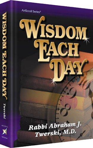 Wisdom Each Day (9781578195503) by Abraham J Twerski; Abraham Twerski