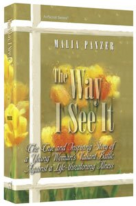9781578197675: The Way I See It : The True and Inspiring Story of a Young Woman's Valiant Battl