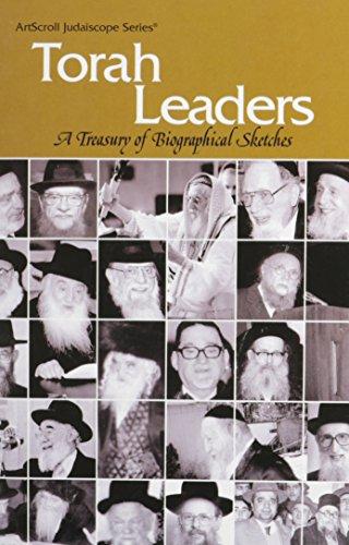 Torah Leaders: A Treasury of Biographical Sketches: Artscroll