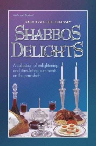 Shabbos Delights: Lopiansky
