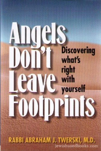 9781578197989: Angels Don't Leave Footprints: Discovering What's Right with Yourself