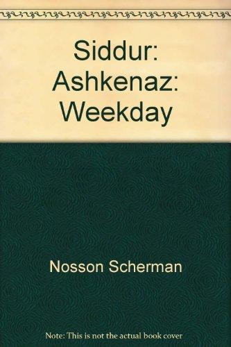 9781578198429: Siddur: Ashkenaz: Weekday