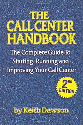 The Call Center Handbook: Dawson, Keith (Author)