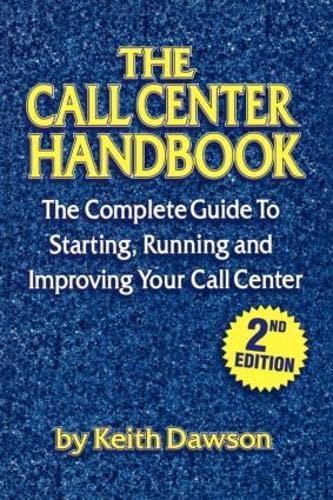 9781578200191: The Call Center Handbook