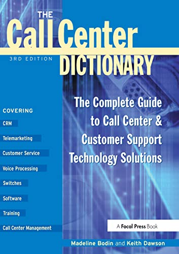 The Call Center Dictionary: Bodin, Madeline; Dawson, Keith